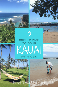 Top List of Best Things to Do in Kauai with Kids, including best beaches and island activities for fun with babies and families.