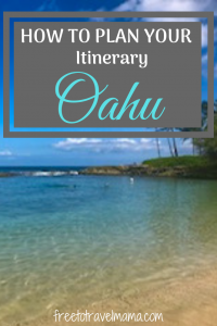 Check out this post for ideas on creating your best itinerary for the Hawaiian paradise island of Oahu. #freetotravelmama #hawaii #oahu
