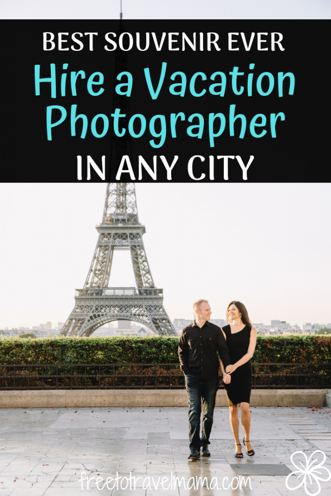 If you are looking for the perfect souvenir or travel gift - vacation photos may be just the perfect idea for capturing the memories of your special vacation Check out out top reasons why you should add a vacation photographer to your next trip. #freetotravelmama #vacationphotographer #eiffeltower