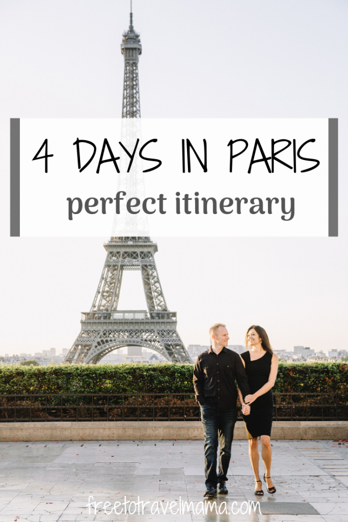 4 Days in Paris Itinerary: How to explore the city from the Louvre to the Eiffel Tower and all the macarons in between! #freetotravelmama #paris #france