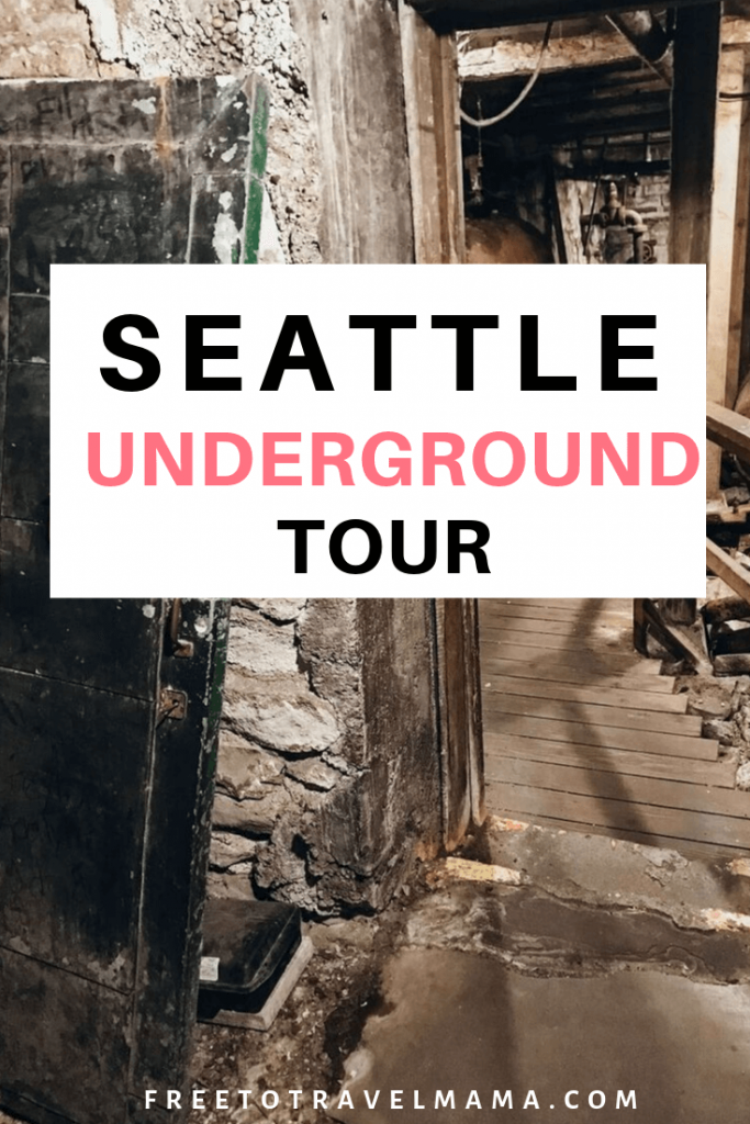 Seattle's Underground Tour showing the history under the streets of Seattle's first settlement. #freetotravelmama #seattle