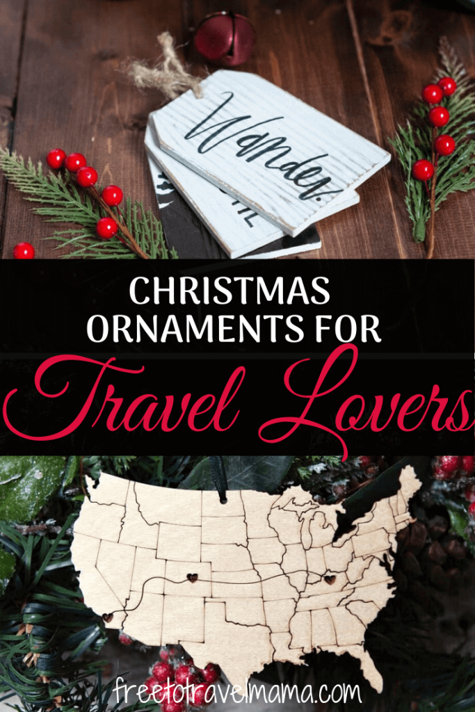 Holiday Gift Guide of Travel Christmas Ornaments | Add to your souvenir collection, choose a special gift for a traveler in your family, or decorate a travel tree. #freetotravelmama #christmas #travel #giftguide