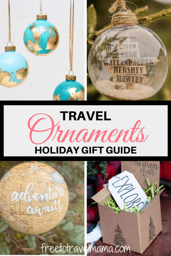 Holiday Gift Guide for Travel Lovers: Travel Christmas Ornaments for your theme tree, travel wish list, and souvenir collection. #freetotravelmama #travelornament #christmastravel