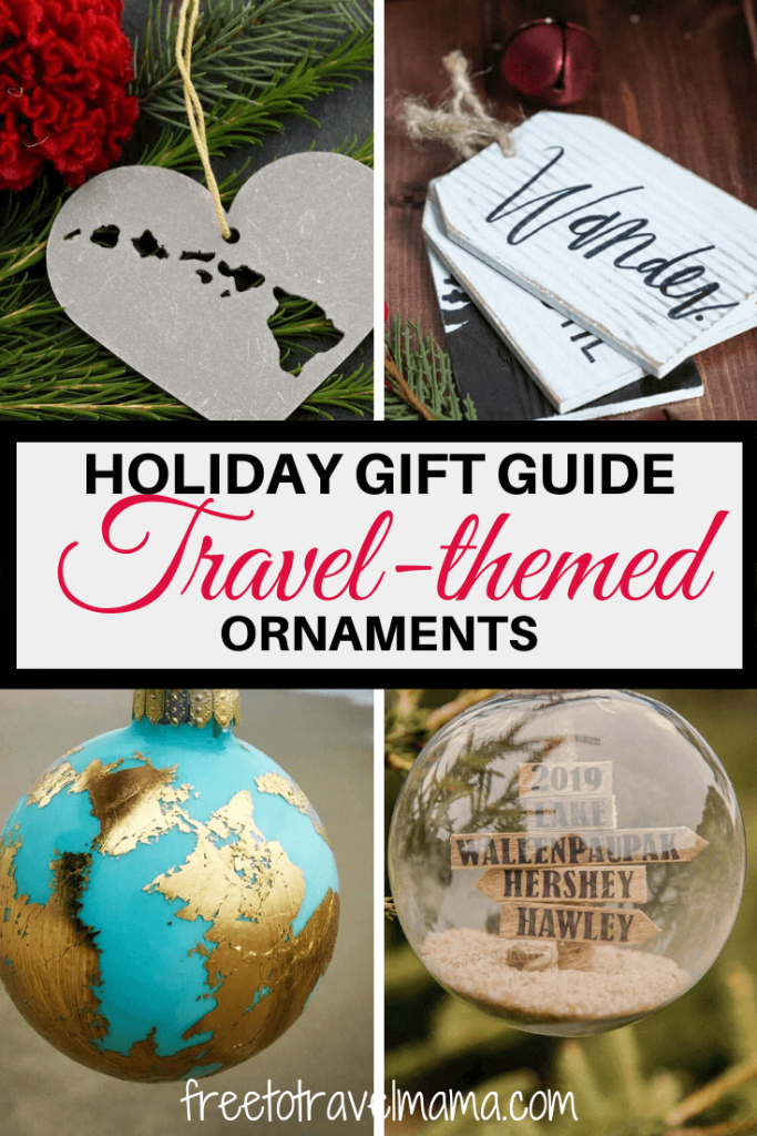 Whether you are looking for inspiration for your travel themed Christmas tree or gift ideas for the travel lover in your life, check out our holiday gift guide with ideas for everyone. #freetotravelmama #christmas #ornaments #giftguide
